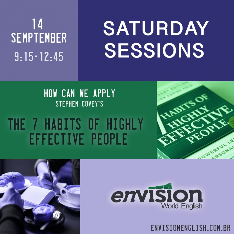 Envision Saturday Sessions - How can we apply 'The 7 Habits of Highly Effective People'?