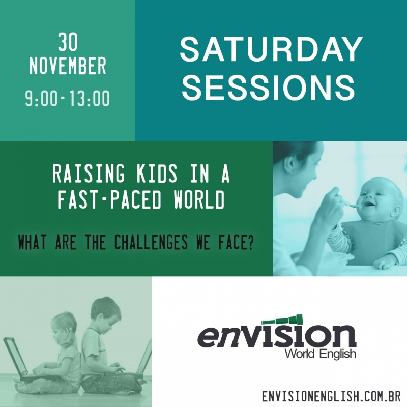 Envision Saturday Sessions - Raising kids in a fast-paced world
